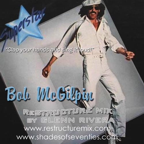 Bob McGilpin Superstar