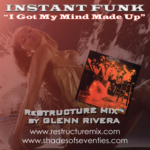 I Made Up Instant Funk Got My Mind : Reissue quot i got my mind made up glenn rivera