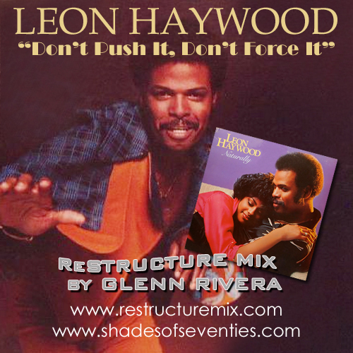 Leon Haywood - Don't Push It Don't Force It