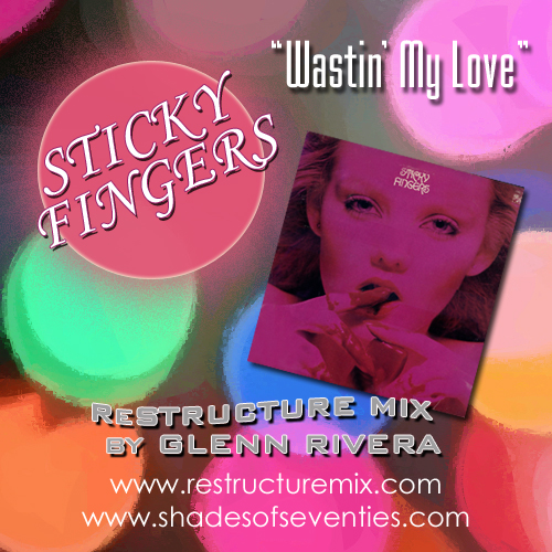 Sticky Fingers Wastin My Love Night Time